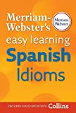 Merriam-Webster's Easy Learning Spanish Idioms (Spanish Edition)