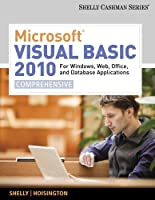 Microsoft Visual Basic 2010 for Windows, Web, Office, and Database Applications: Comprehensive Front Cover