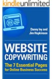 Website Copywriting: The 7 Essential Pages for Online Business Success (Business Reimagined Series Book 1)