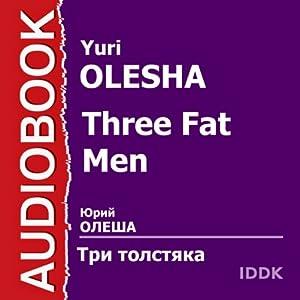 Three Fat Men [Russian Edition] | [Yuri Olesha]