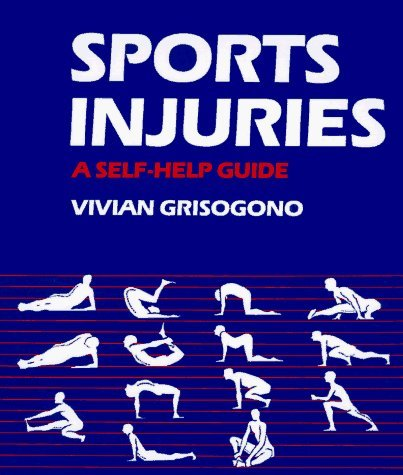 sports-injuries-a-self-help-guide-by-vivian-grisogono-1994-11-02
