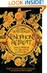 Xenophon's Retreat: Greece, Persia an...