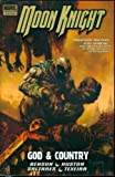 img - for Moon Knight - Volume 3: God & Country (Moon Knight (Numbered)) (v. 3) book / textbook / text book