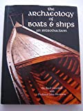 img - for Archaeology of Boats and Ships: An Introduction (Conway's merchant, marine & maritime history) book / textbook / text book
