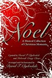 img - for Noel: A Musical Collection of Christmas Moments: Satb book / textbook / text book