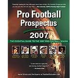 Pro Football Prospectus 2007: The Essential Guide to the 2007 Pro Football Season ~ Aaron Schatz