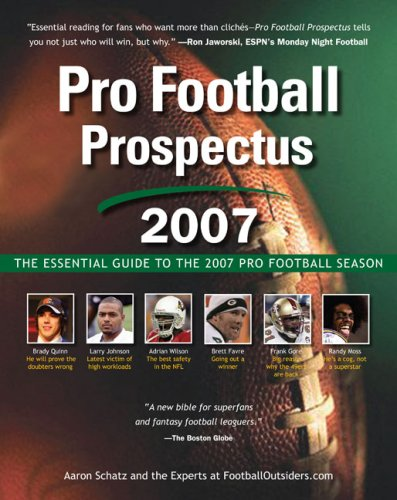 Pro Football Prospectus 2007: The Essential Guide to the 2007 Pro Football Season (Pro Football Prospectus compare prices)