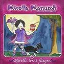 Mirella lernt fliegen (Mirella Manusch, das kleine Vampirmädchen 1) Hörbuch von Andrea Russo Gesprochen von: Thomas Krause, Lilija Klee, Hanno Friedrich