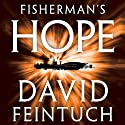 Fisherman's Hope : The Seafort Saga, Book 4 Audiobook by David Feintuch Narrated by Vikas Adam