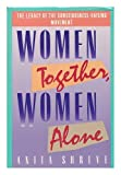 Women Together, Women Alone (0670819107) by Shreve, Anita