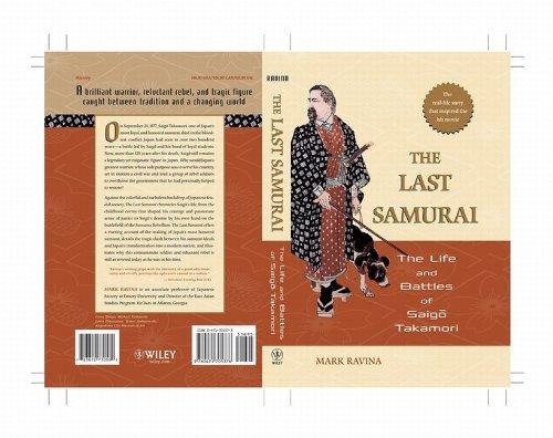 The Last Samurai: The Life and Battles of Saigo Takamori