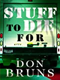 Stuff to Die For: A Novel (The Stuff Series)