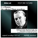 E.J. Moeran: The Collected 78 rpm Recordings