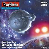 Der Schuldmeister (Perry Rhodan 2755) | Michael Marcus Thurner