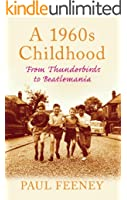 A 1960s Childhood: From Thunderbirds to Beatlemania