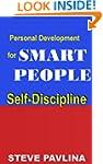 Steve Pavlina: Self-Discipline (Steve...