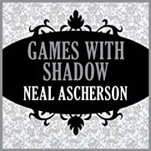 Games with Shadows Audiobook by Neal Ascherson Narrated by Alex Hyde-White