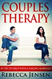 Couples Therapy: 35 Tips To Help With a Failing Marriage