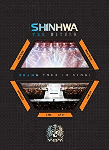 "2012 SHINHWA GRAND TOUR IN SEOUL""THE RETURN"" [DVD]"