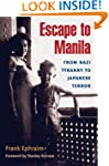 Escape to Manila: From Nazi Tyranny t...