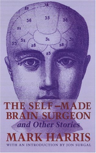 Image for The Self-Made Brain Surgeon and Other Stories