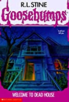 Welcome to Dead House (Goosebumps, No. 1) by R. L. Stine (1992-07-01)