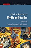 img - for Critical Readings: Media and Gender (Issues in Cultural and Media Studies (Paperback)) book / textbook / text book