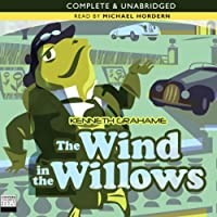 The Wind in the Willows (       UNABRIDGED) by Kenneth Grahame Narrated by Michael Hordern
