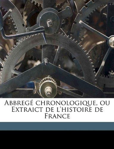 Abbregé chronologique, ou Extraict de l'histoire de France Volume 4