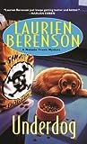 Underdog (Melanie Travis Mystery) (0758287496) by Berenson, Laurien