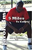 5 Miles to Empty: A Story of Friendship