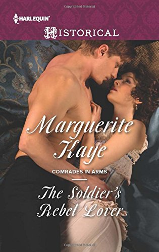 The Soldier's Rebel Lover (Comrades in Arms) PDF