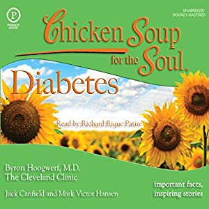 Chicken Soup for the Soul Healthy Living Series: Diabetes Audiobook