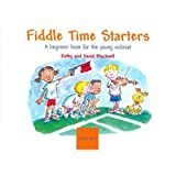 Blackwell Kathy David Fiddle Time Starters A Beginner Book for the Young Violinist Oxford University