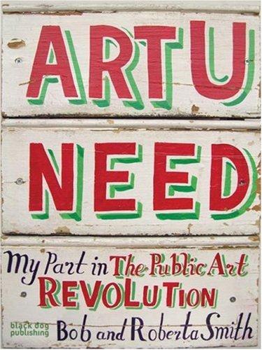 Art U Need: My Part in the Public Art Revolution