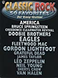 Classic Rock: 50 Favorites For Easy Guitar Guitar Tab Edition