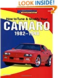 How to Tune and Modify Your Camaro, 1982-1998 (Motorbooks Workshop)