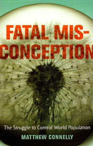 Fatal Misconception: The Struggle to Control World...