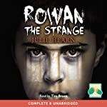 Rowan the Strange | Julie Hearn