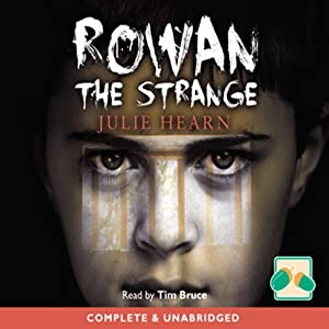Rowan the Strange | [Julie Hearn]