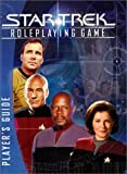 img - for Star Trek Roleplaying Game: Player's Guide by Colville, Mathew, Hite, Kenneth, Long, Steven S., Mappin, Don, Moore, Christian, Seyler, Owen(July 1, 2002) Hardcover book / textbook / text book