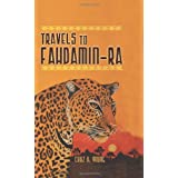 Travels to Fahdamin-Ra ~ Chaz A Young