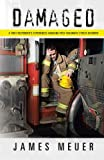 img - for Damaged: A First Responder's Experiences Handling Post-Traumatic Stress Disorder book / textbook / text book