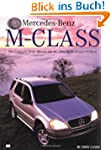 Mercedes-Benz M-Class: The Complete S...
