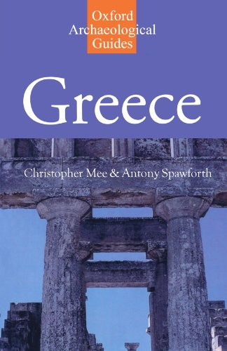 Greece: An Oxford Archaeological Guide (Oxford Archaeological Guides)