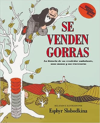 Caps For Sale / Se Venden Gorras (Reading Rainbow Book) (Spanish Edition)