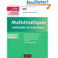 Mathématiques Méthodes et Exercices MPSI - 2e éd. - Conforme au nouveau programme