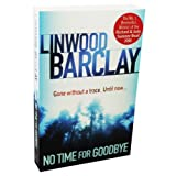 No Time For Goodbye Linwood Barclay