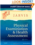 Physical Examination & Health Assessment, Student Laboratory Manual, 6th Edition