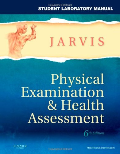 Student Laboratory Manual for Physical Examination & Health...